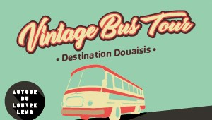 Bus Vintage Tour - Destination Douaisis